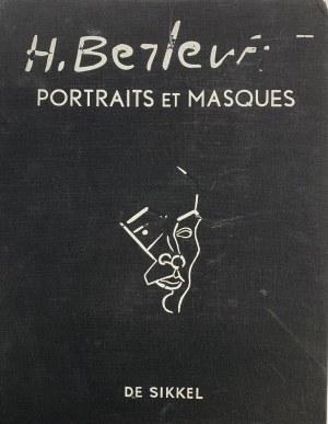 Henryk BERLEWI (1894 - 1967), portrety i maski