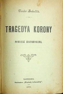 Pawiński Adolf HISZPANIA / Zobelfitz Teodor TRAGEDYA KORONY PÓŁSKÓREK