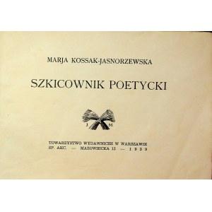 Kossak-Jasnorzewska Marja SZKICOWNIK POETYCKI