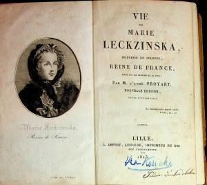 Proyart M.L'Abbe VIE DE MARIE LECKZINSKA PRINCESSE DE POLOGNE, REINE DE FRANCE