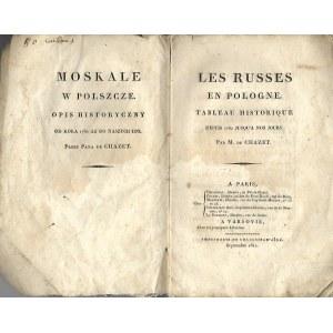 Chazet MOSKALE W POLSZCZE.OPIS HISTORYCZNY OD KOKA 1762 AŻ DO NASZYCH DNI, wyd.1812