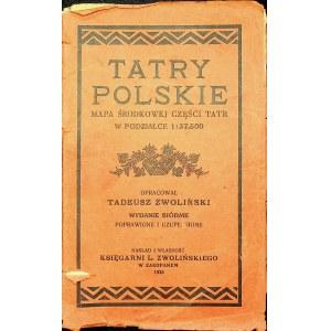 Zwoliński Tadeusz TATRY POLSKIE - MAPA ŚRODKOWEJ CZĘŚĆI TATR W PODZIAŁCE 1 : 37.500