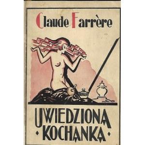 Farrare Claude UWIEDZIONA KOCHANKA, wyd.1928