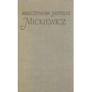 Jastrun Mieczysław MICKIEWICZ