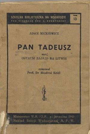 Mickiewicz Adam PAN TADEUSZ, wyd.1943 JEROZOLIMA