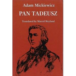 Mickiewicz Adam PAN TADEUSZ Translated Marcel Weyland Il.Philippa Weyland