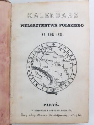KALENDARZ PIELGRZYMSTWA POLSKIEGO NA ROK 1839 [MICKIEWICZ]