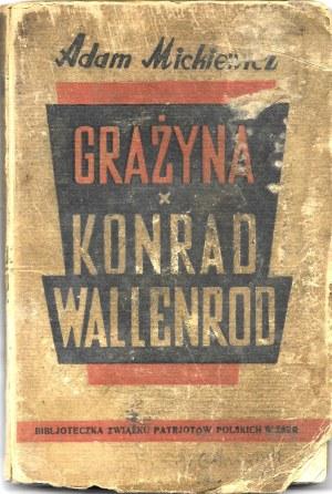 Mickiewicz Adam GRAŻYNA KONRAD WALLENROD il. Jan Tysiewicz Moskwa 1944