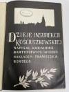 BARTOSZEWICZ Dzieje insurekcji kościuszkowskiej. Wiedeń [1909]