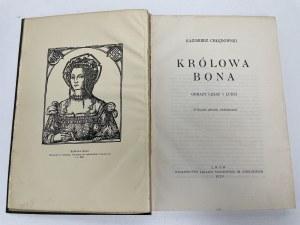 CHŁĘDOWSKI Kazimierz Królowa Bona