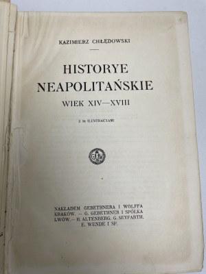 CHŁĘDOWSKI Kazimierz Historye neapolitańskie