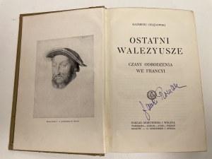 CHŁĘDOWSKI Kazimierz Ostatni Walezyusze.