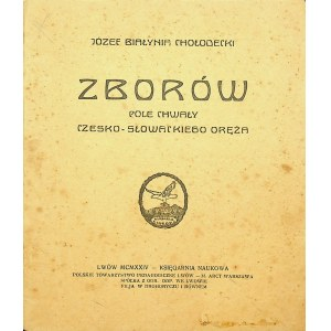 CHOŁODECKI Zborów Pole chwały czesko-słowackiego oręża