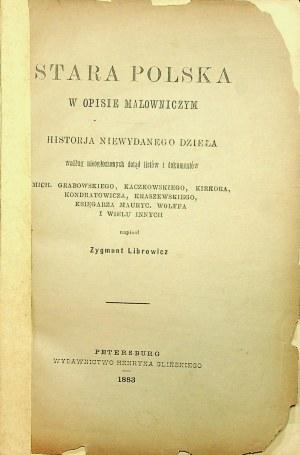 LIBROWICZ Zygmunt - Stara Polska w opisie malowniczym Petersburg 1883