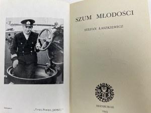 ŁASZKIEWICZ Stefan - Szum młodości. Edinburgh 1945