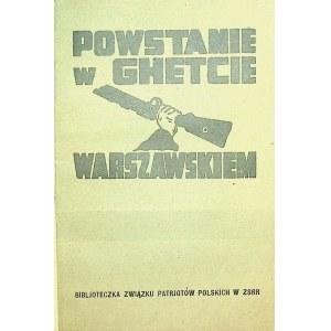 MARK B[ernard] - Powstanie w ghetcie warszawskiem. Moskwa 1944