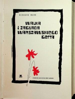 MARK Bernard - Walka i zagłada warszawskiego getta.