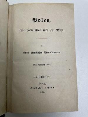 [MOCHNACKI Maurycy] POLEN, seine Revolution und sein Recht. Leipzig [Lipsk] 1846