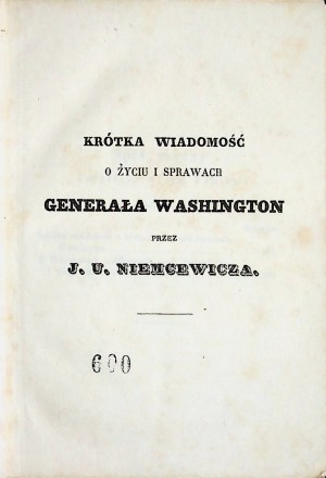 NIEMCEWICZ Dzieła Krótka wiadomość o życiu i sprawach Generała Washingtona; O więzieniach publicznych czyli Domach pokuty, rzecz krótka