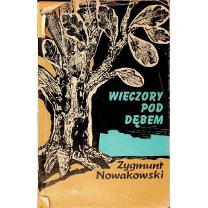 NOWAKOWSKI Zygmunt - Wieczory pod dębem. Gawędy historyczne