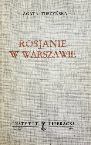 TUSZYŃSKA Agata - Rosjanie w Warszawie