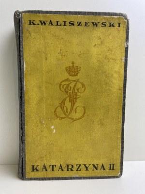 WALISZEWSKI Kazimierz - Katarzyna II