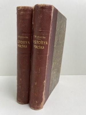 WODZICKA Historya polska dla dorastającej młodzieży Kraków 1890