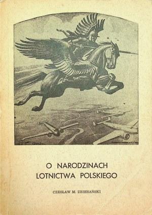ZBIERALSKI O narodzinach lotnictwa polskiego. New York 1958