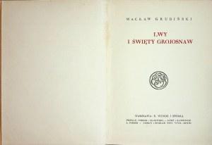 GRUBIŃSKI Wacław - Lwy i święty Grojosnaw