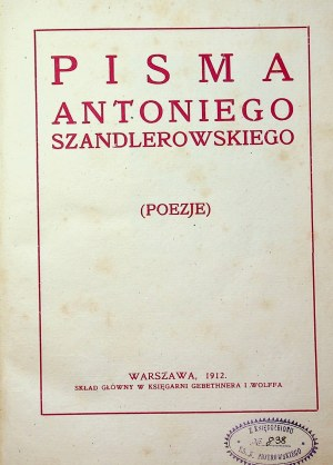 [SZANDLEROWSKI Antoni] Pisma Antoniego Szandlerowskiego