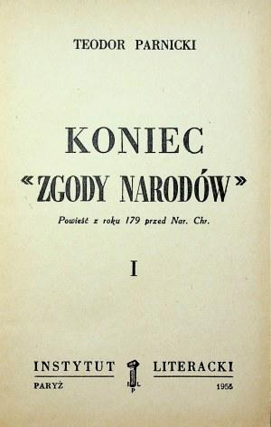 """PARNICKI Teodor - Koniec """" Zgody Narodów"""". Wydanie 1."""