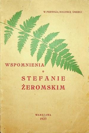 [ŻEROMSKI] Emil Lucjan MIGASIŃSKI - Wspomnienia o Stefanie Żeromskim w pierwszą rocznicę śmierci.