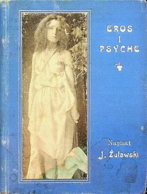ŻUŁAWSKI Jerzy - Eros i Psyche.
