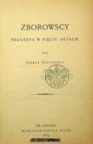 SZUJSKI Józef - Zborowscy