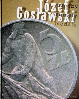 Gosławski Józef RZEŹBY MONETY MEDALE