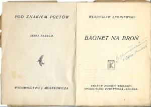 Broniewski Władysław BAGNET NA BROŃ, Wyd.1946