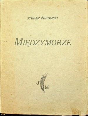 ŻEROMSKI Stefan - Międzymorze, Wydanie 1 [1924]