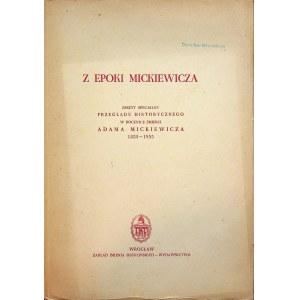 Z epoki Mickiewicza Zeszyt Specjalny Przeglądu Historycznego