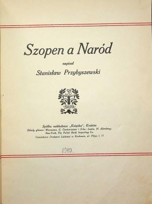 PRZYBYSZEWSKI Stanisław SZOPEN A NARÓD [1910] AUTOGRAF AUTORA
