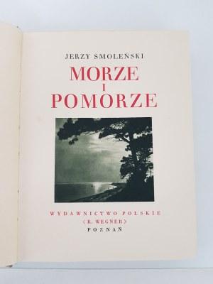 [CUDA POLSKI] Smoleński Jerzy MORZE I POMORZE CUDA POLSKI