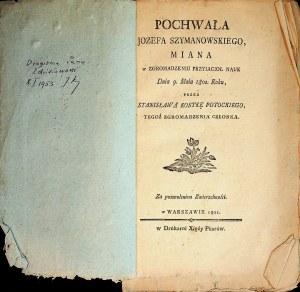 Kostka - Potocki Pochwała Jozefa Szymanowskiego...Warszawa 1801