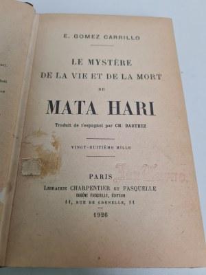 Carrillo E.Gomez Le Mystere de la Vie et la Mort de Mata Hari Oprawa sygnowana Robert Jahoda