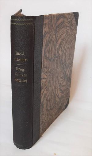 Ginsbert, Drogi żelazne Rzplitej, Atelier Girs-Barcz 1937