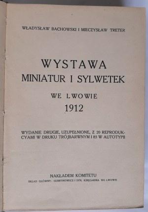 Bachowski i Treter, Wystawa miniatur i sylwetek we Lwowie, 1912 r.