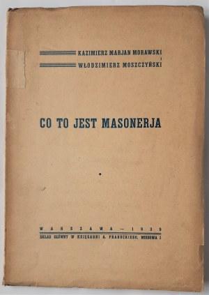 Morawski i Moszczyński, Co to jest masonerja, 1939 r.