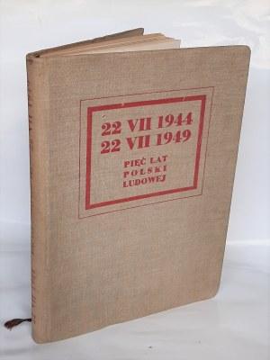 Pięć lat Polski Ludowej, oprac. graf. Mieczysław Berman, 1949 r.