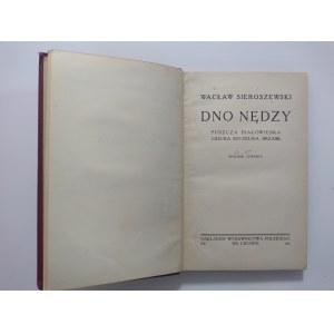 Sieroszewski, Dno nędzy, 1920 r.