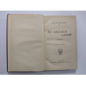 Sieroszewski, Na kresach lasów, 1920 r.