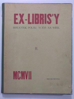 Wittyg, Ex-Librisy bibliotek polskich XVI-XX wiek, 1907 r.