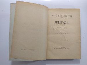 Klaczko, Rzym i Odrodzenie (szkice) Juliusz II, 1900 r.